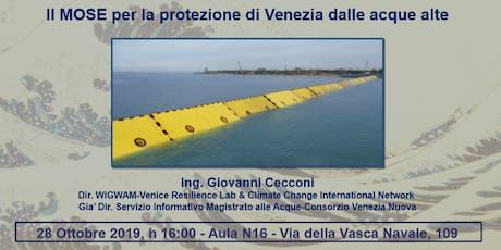 Il MOSE per la protezione di Venezia dalle acque alte biglietti