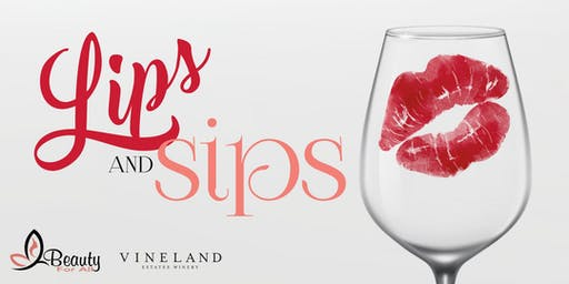 Lips and Sips  by Beauty For All