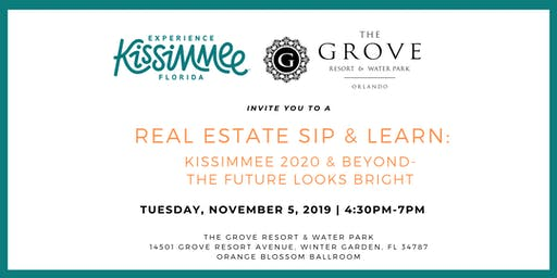 Real Estate Sip & Learn: Kissimmee 2020 & Beyond