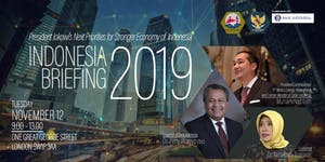 """Briefing 2019: """"Paving the Way Forward: Indonesia..."""