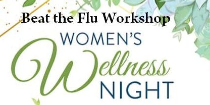 Wine & Wellness Beat the Flu Workshop