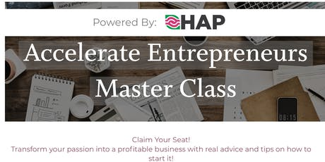 Accelerate Entrepreneurs Master Classes (Tuesday Series) tickets
