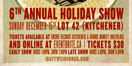 Matt Weidinger's 6th Annual Holiday Show tickets