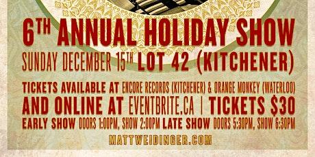 Matt Weidinger's 6th Annual Holiday Show tickets