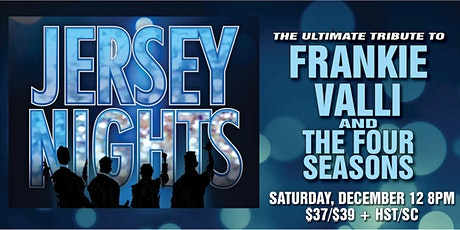 Jersey Nights: A Tribute to Frankie Valli & the Four Seasons tickets