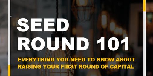 Seed Round 101