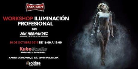 WORKSHOP ILUMINACIÓN PROFESIONAL  con JON HERNÁNDEZ, Barcelona entradas