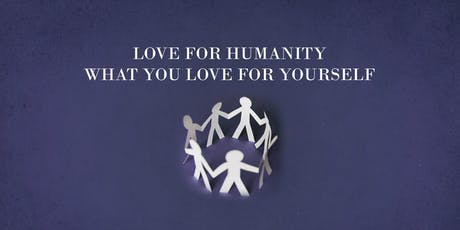 Love for Humanity what you Love for Yourself [Fahad Tasleem & Imam Anwar] tickets
