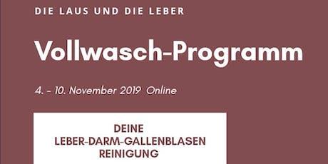 Vollwasch-Programm Leberreinigung 4. November Tickets