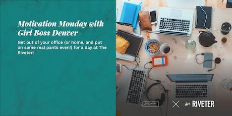 Motivation Monday with Girl Boss Denver tickets