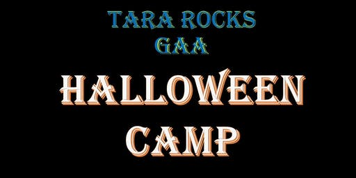 Tara Rocks GAA Halloween Camp