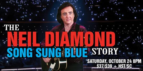 Song Sung Blue: The Neil Diamond Story tickets