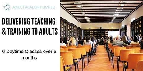 DELIVERING TEACHING & TRAINING TO ADULTS tickets