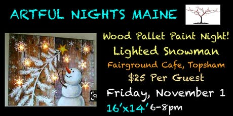 Wood Pallet Paint Night- Lighted Snowman at Fairground Cafe tickets