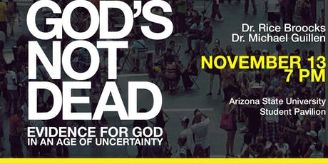God's Not Dead with Dr. Rice Broocks at Arizona State University tickets