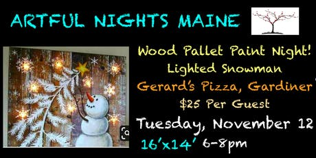 Wood Pallet Paint Night- Lighted Snowman at Gerard's Pizza tickets