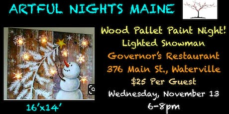 Wood Pallet Paint Night- Lighted Snowman at Governor's Restaurant tickets