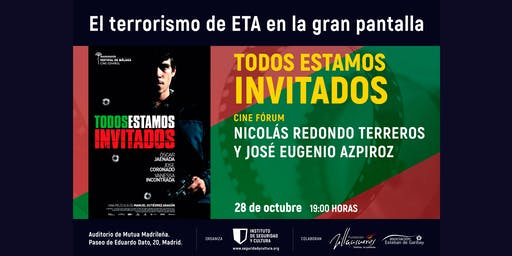Ciclo 'El terrorismo de ETA en la gran pantalla': 'Todos estamos invitados'