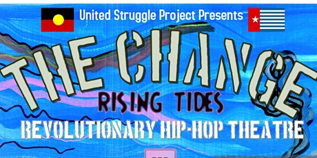 The Change; Rising Tides tickets