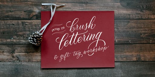 Intro to Brush Lettering & Gift Tag Workshop