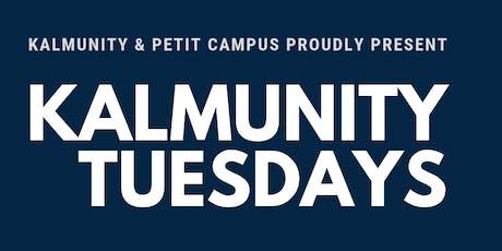 Kalmunity Tuesdays (Canada's longest running Live Organic Improv Weekly) billets
