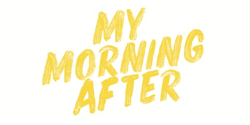 #MyMorningAfter - Stefanie Preissner, Shauna Lindsay & Niamh Webb O'Rourke