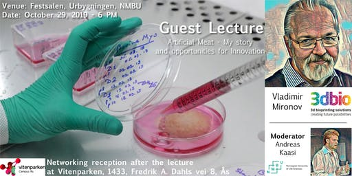 "Guest Lecture-Vladimir Mironov, 3D Bioprinting Solutions: ""Artificial meat"""