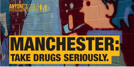 Manchester: Take Drugs Seriously tickets