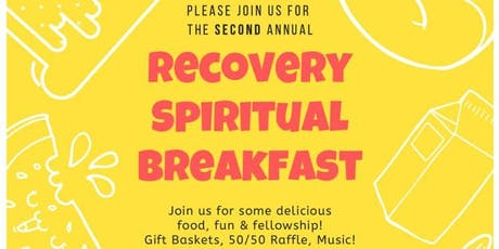 The Second Annual Recovery Spiritual Breakfast tickets