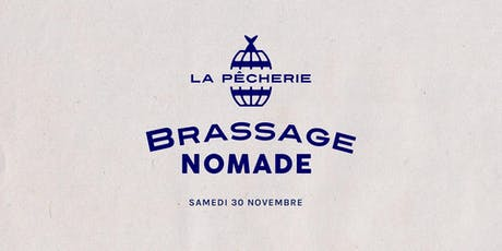 BRASSAGE NOMADE - A New Brewing Experience ! billets