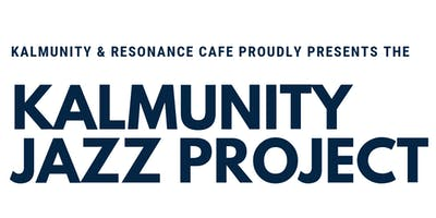 Kalmunity Jazz Project (Sundays)
