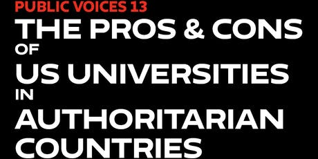 The Pros and Cons of US Universities in Authoritarian Countries tickets