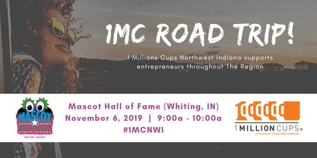 1 Million Cups Northwest Indiana ROAD TRIP tickets