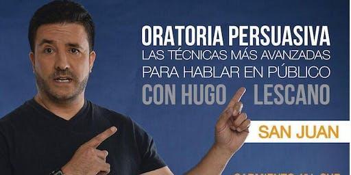 Oratoria Persuasiva con Hugo Lescano en San Juan