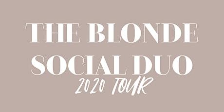 THE BLONDE SOCIAL DUO TOUR- San Antonio tickets