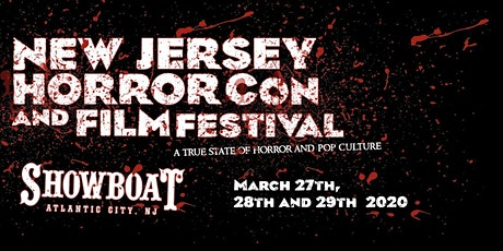 NJ Horror Con Tickets For SPRING 2020 tickets