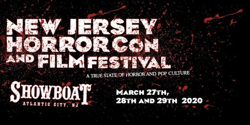 NJ Horror Con Tickets For SPRING 2020