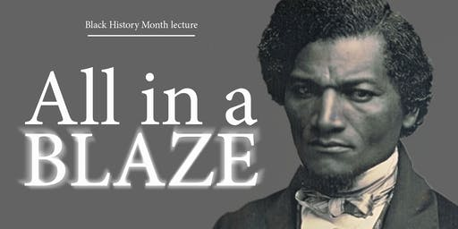 """All in a blaze"": African American Freedom-Fighters in Edinburgh"