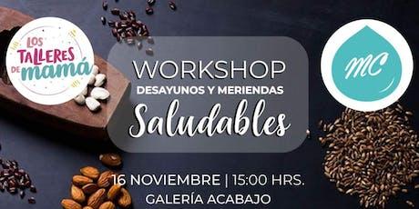 Workshop de Desayunos y Meriendas Saludables @lostalleresdemama @mielclair entradas