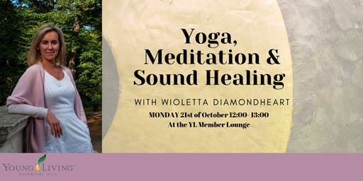 Yoga,  Meditation & Sound Healing