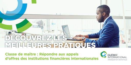 Classe de maître : Répondre aux appels d'offres des institutions financières internationales