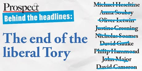 Behind the Headlines: The end of the liberal Tory tickets