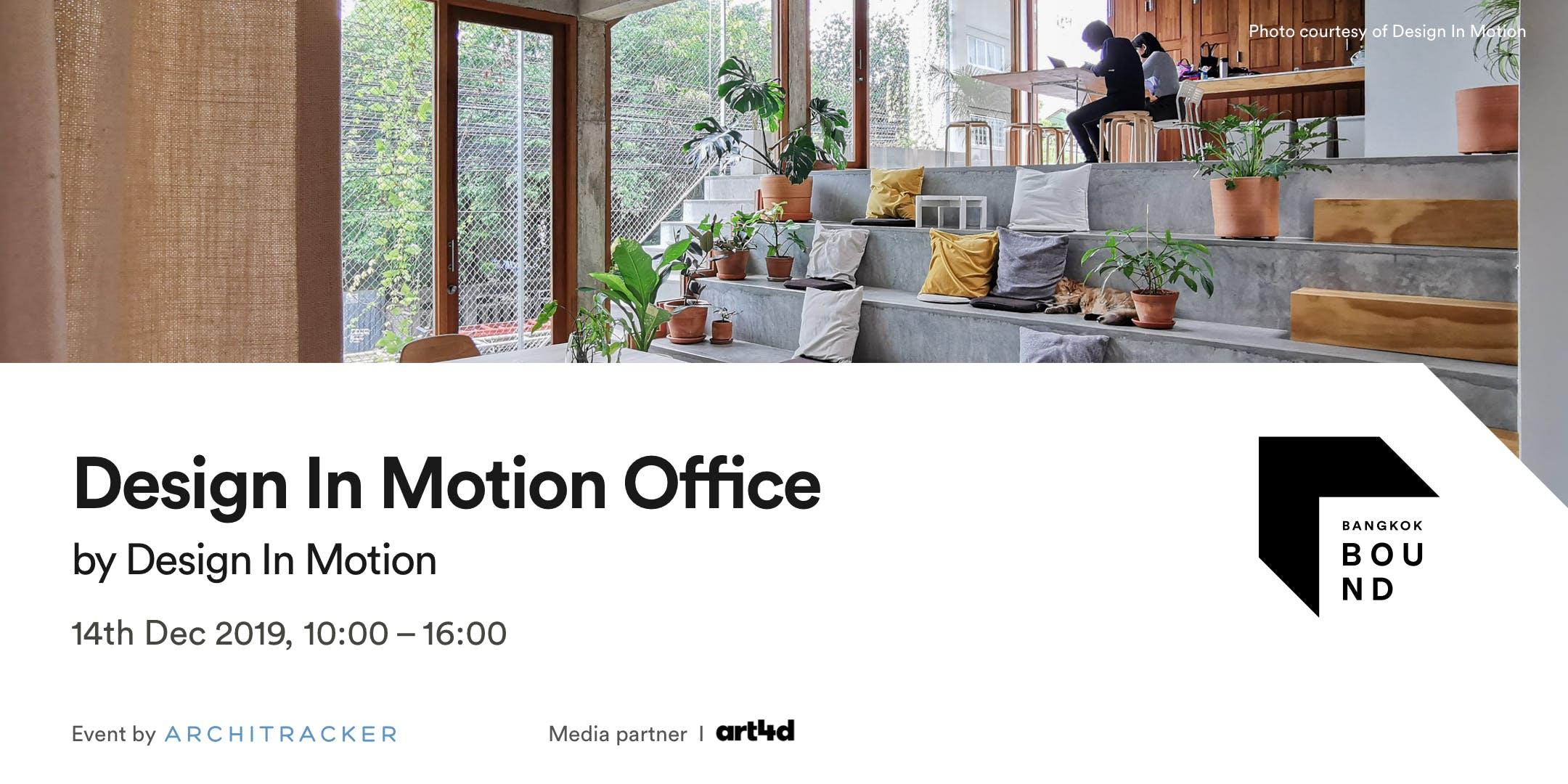 Bangkok Bound - Design In Motion Office