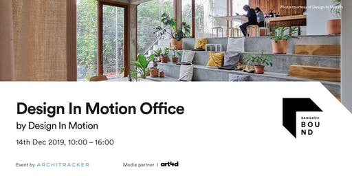 Bangkok Bound - Design In Motion Office
