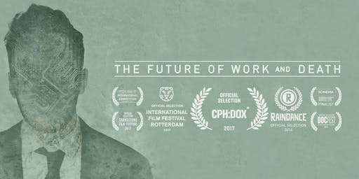 "Cinema Series: ""The Future of Work and Death"""