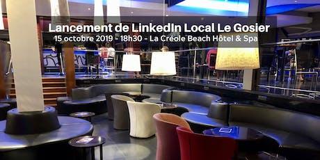 Lancement de #LinkedInLocalLeGosier billets