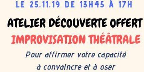 """Atelier découverte OFFERT - """"IMPROVISATION THEATRALE"""" billets"""