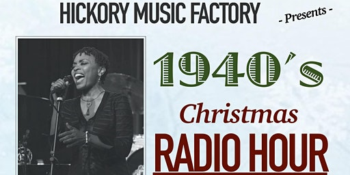 1940s Christmas Radio Hour featuring Maria Howell