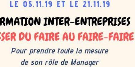 """Management """"Passer du Faire au Faire-Faire"""" Jour 1 billets"""