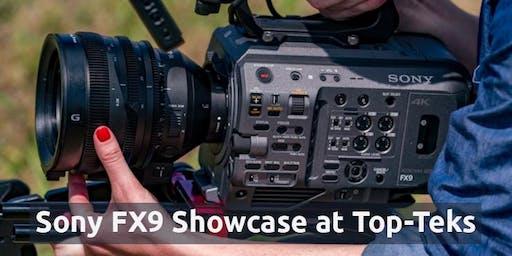 Sony FX9 Showcase at Top-Teks